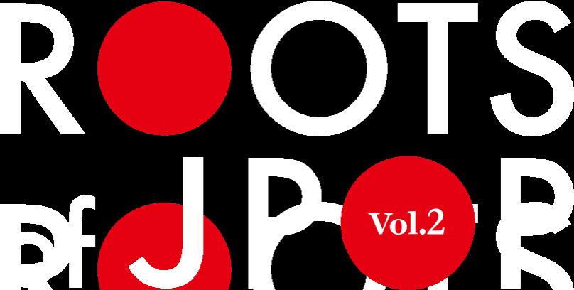 ROOTS of JPOP vol.2